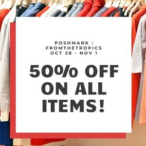 1ST POSHVERSARY SALE!EVERYTHING IS 50% OFF!
